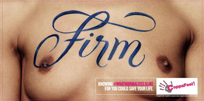 CoppaFeel! - Firm - Knowing #whatnormalfeelslike for you could save your life