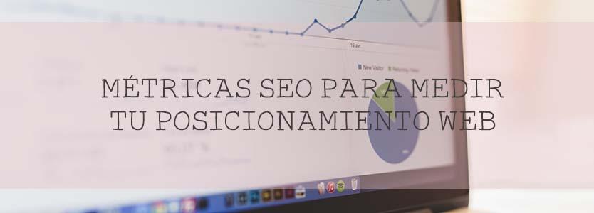metricas-seo-para-medir-tu-posicionamiento-web