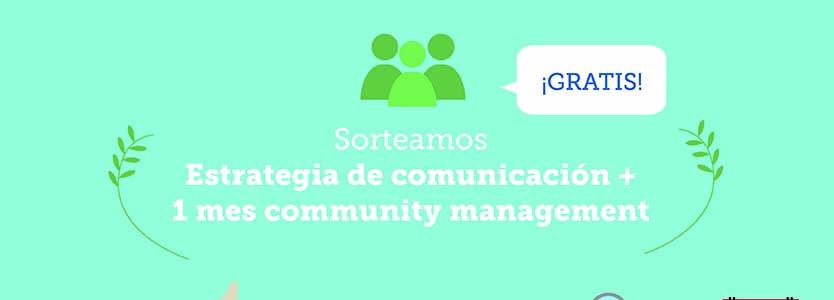 Sorteo Estrategia Redes Sociales + 1 mes Community Management