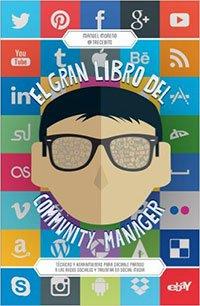 El Gran Libro Del Community Manager de Manuel Moreno