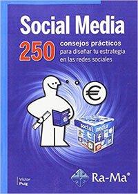 Social Media 250 consejos prácticos de Víctor Puig