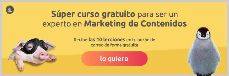 Súper curso gratuito para ser un experto en Marketing de Contenidos vía email