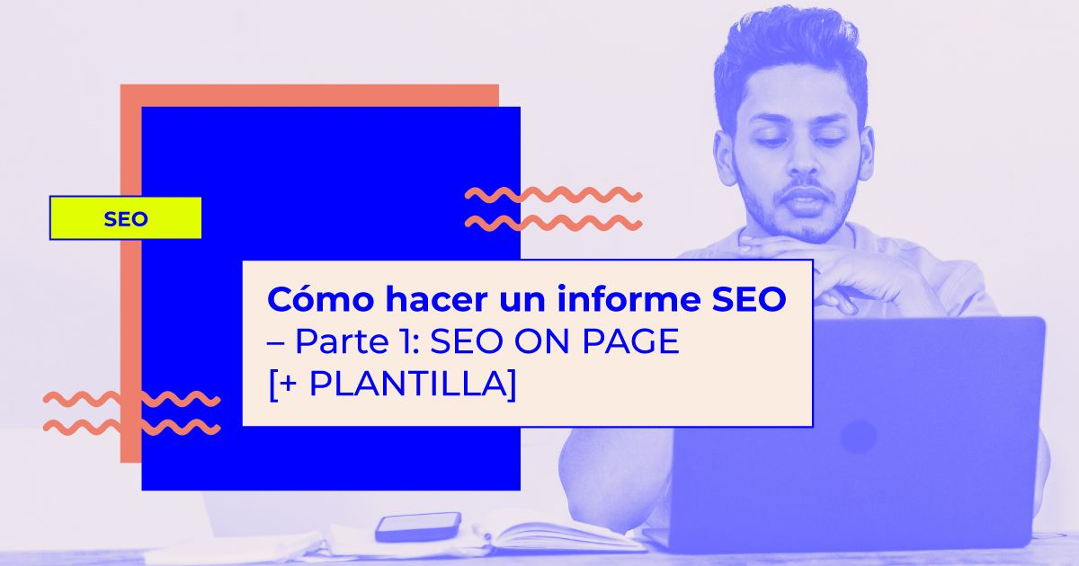 como hacer informe seo on page