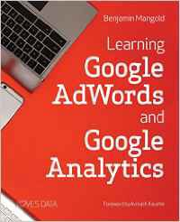 Learning Google AdWords and Google Analytics de Benjamin Mangold