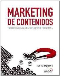 Marketing De Contenidos de Eva Sanagustín