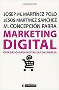 Los mejores regalos para marketeros: Marketing Digital. Marketing móvil, SEO y analítica web (Social Media) by José María Estrade, David Jordán y Mª Ángeles Fernández