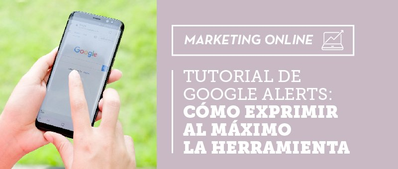 Tutorial de Google Alerts