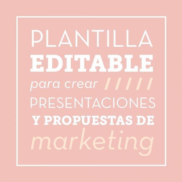 Plantilla editable para crear presentaciones y propuestas de marketing