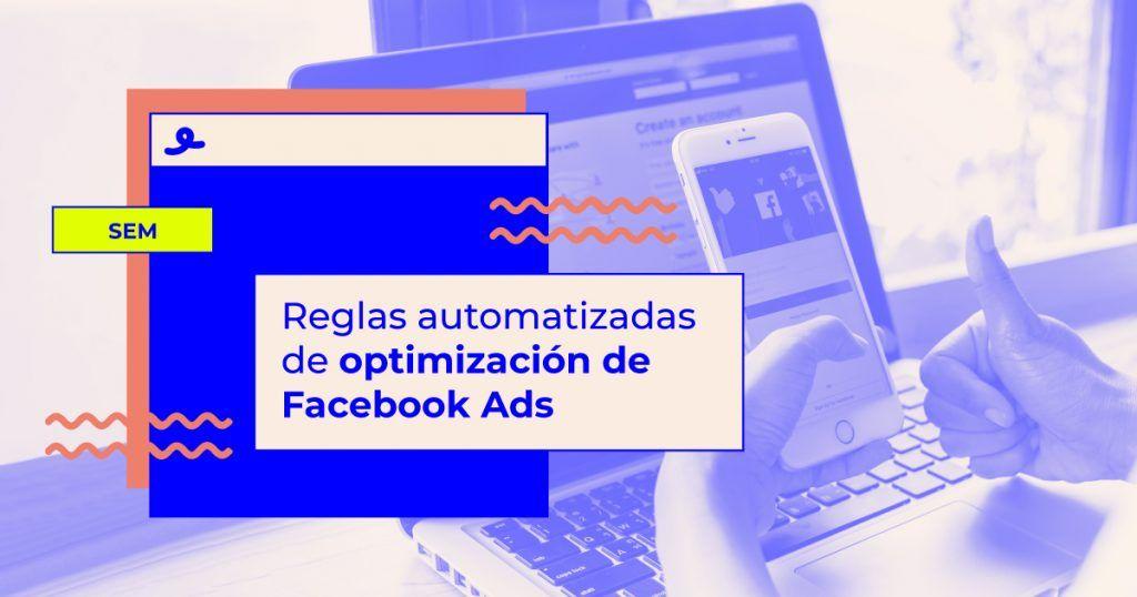 Reglas automatizadas de Facebook Ads tutorial