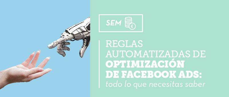 reglas automatizadas de Facebook Ads