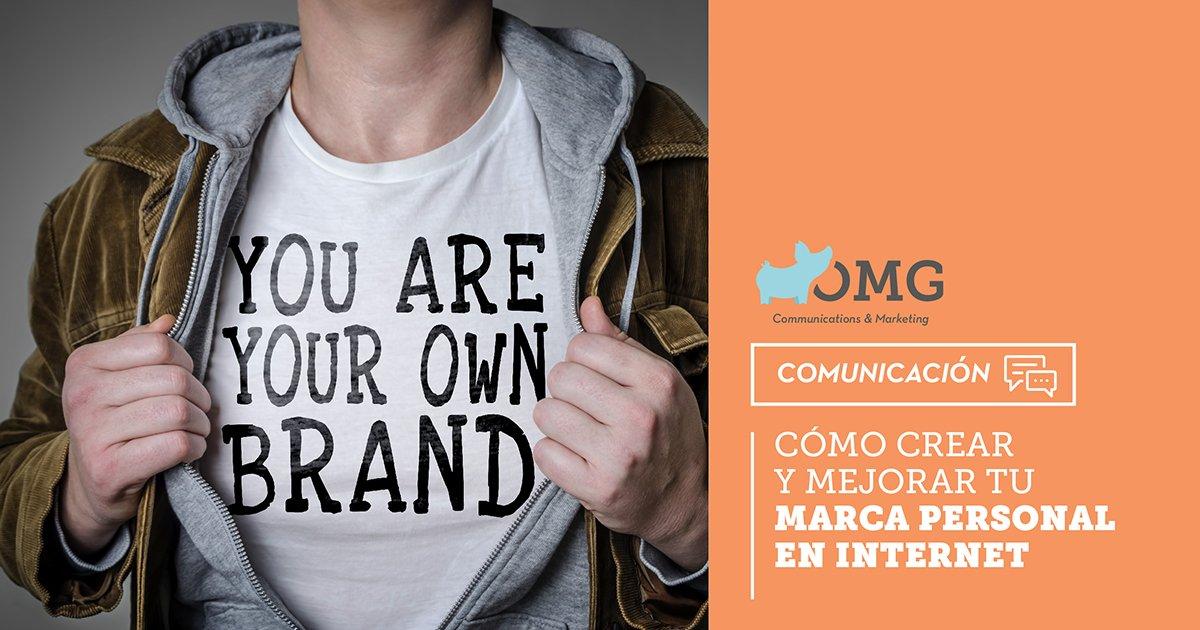 Cómo crear y mejorar tu marca personal en Internet
