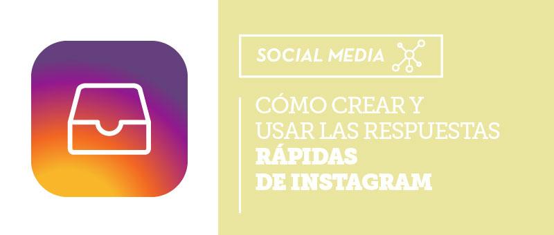 como crear respuestas rápidas de instagram