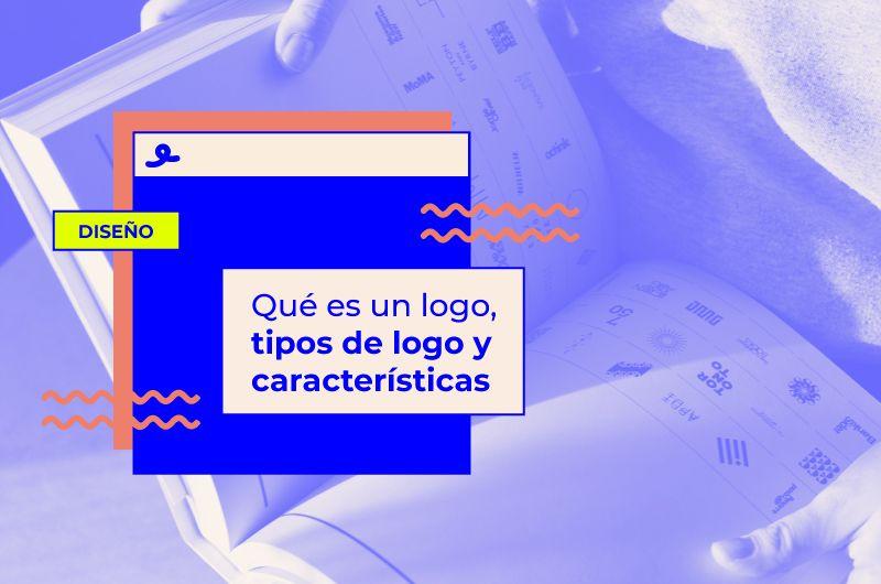 Qué es un logo, tipos de logo y características