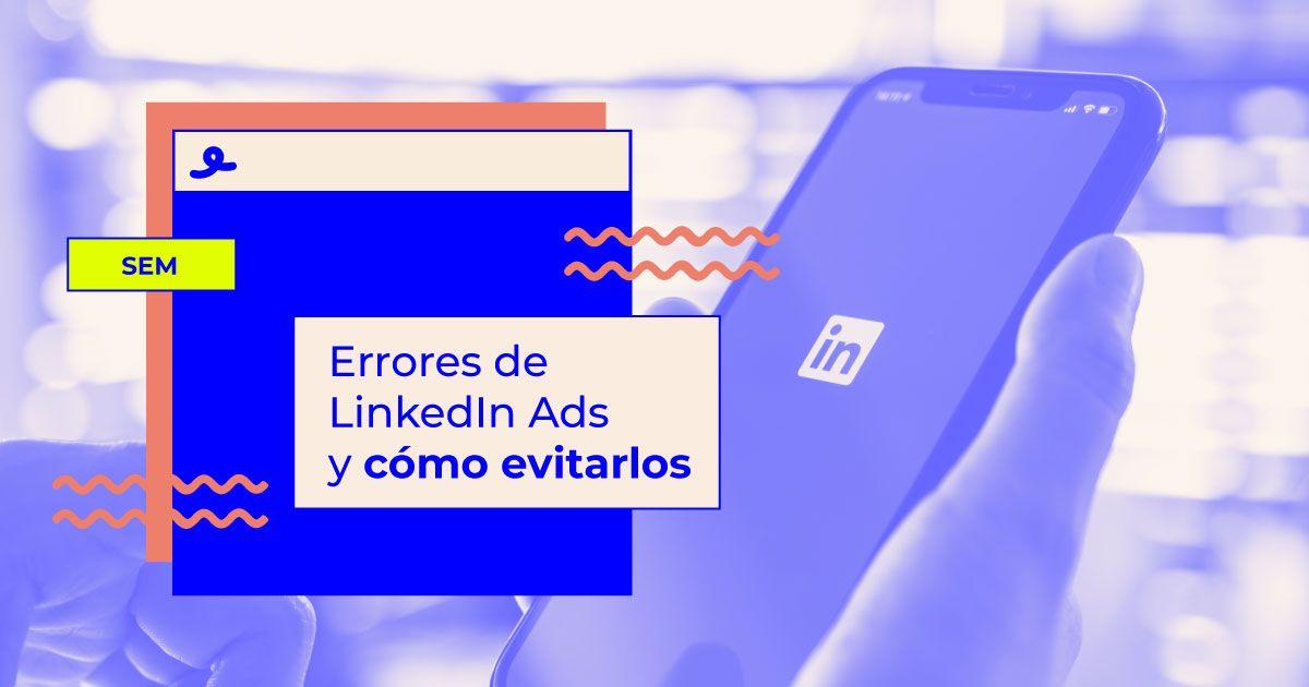 errores comunes linkedin ads