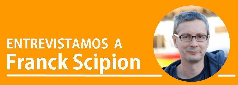 Entrevista a Franck Scipion: aprende a ganar dinero con tu blog