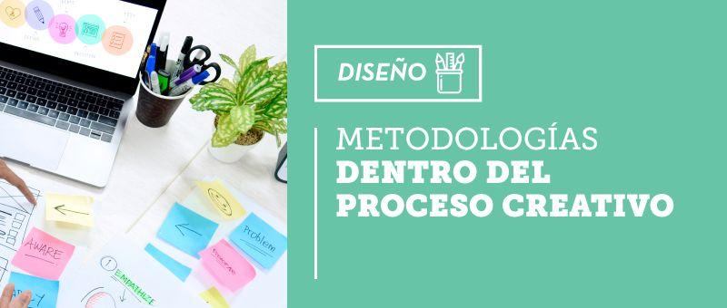 metodologia proceso creativo