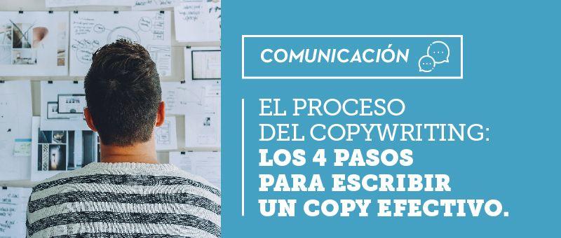El proceso del copywriting: los 4 pasos para escribir un copy efectivo