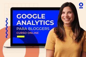 Google Analytics para bloggers