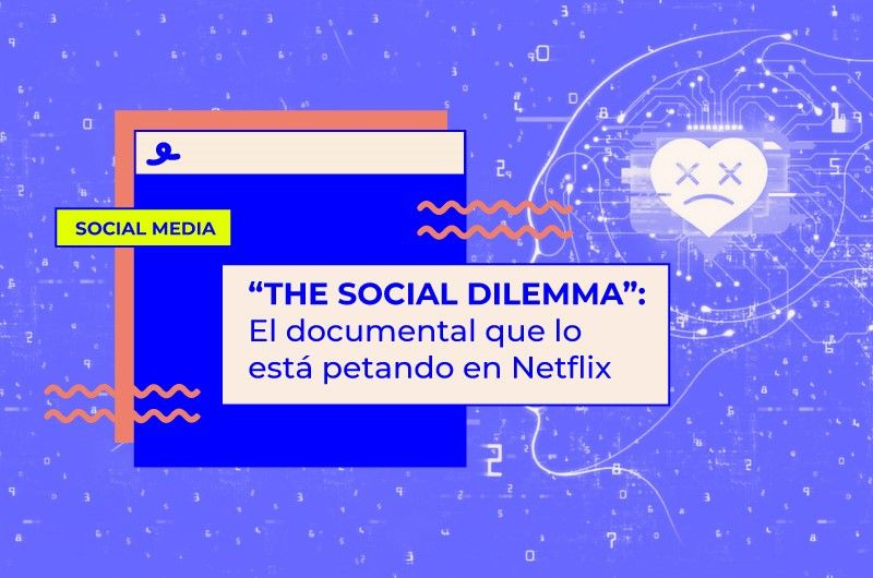 The Social Dilemma: El documental que lo está petando en Netflix
