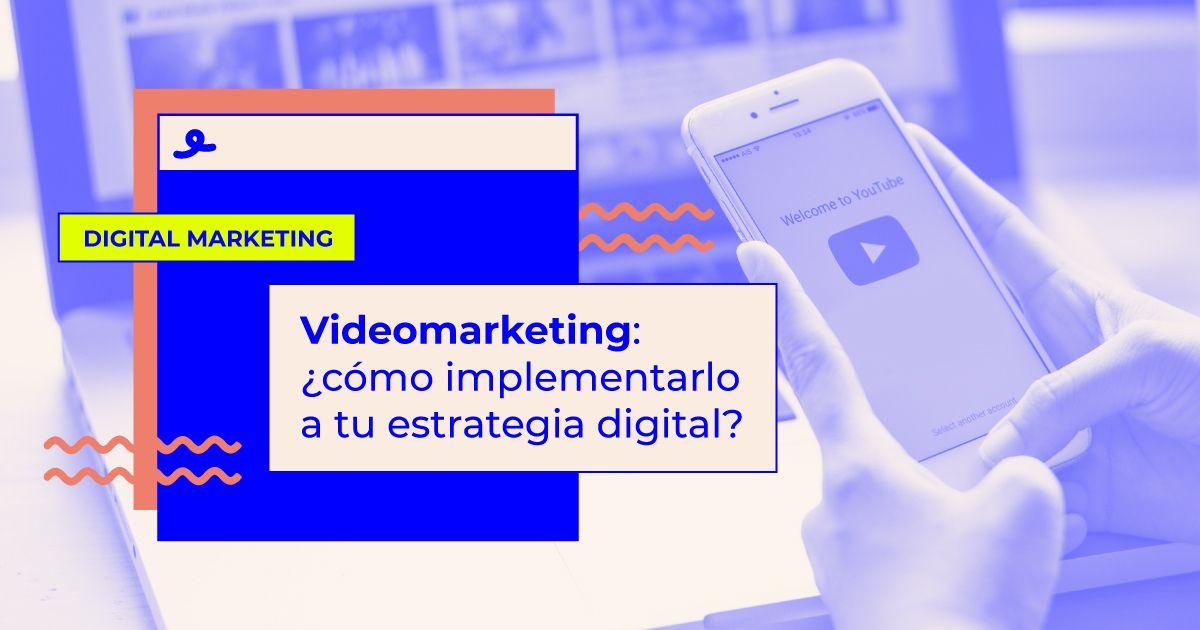 videomarketing estrategia digital