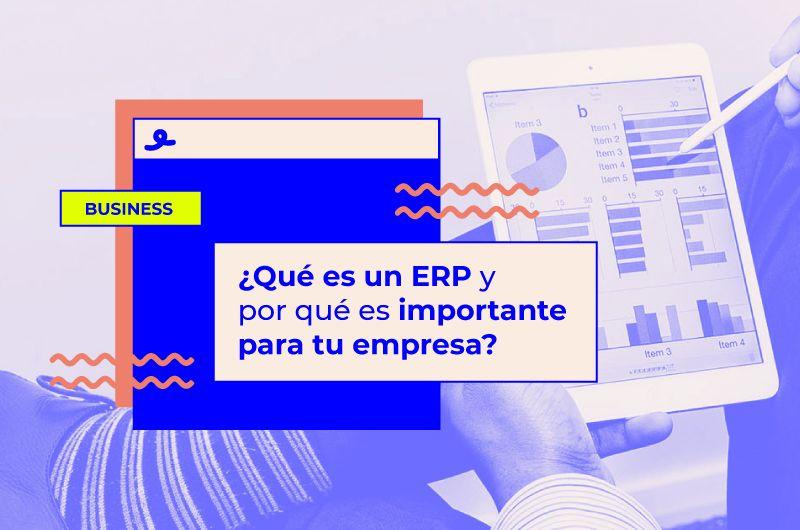 ¿Qué es un ERP y por qué es importante para tu PYME?