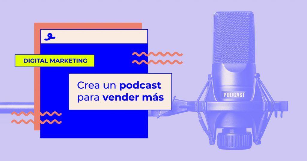 cómo crear un podcast para vender