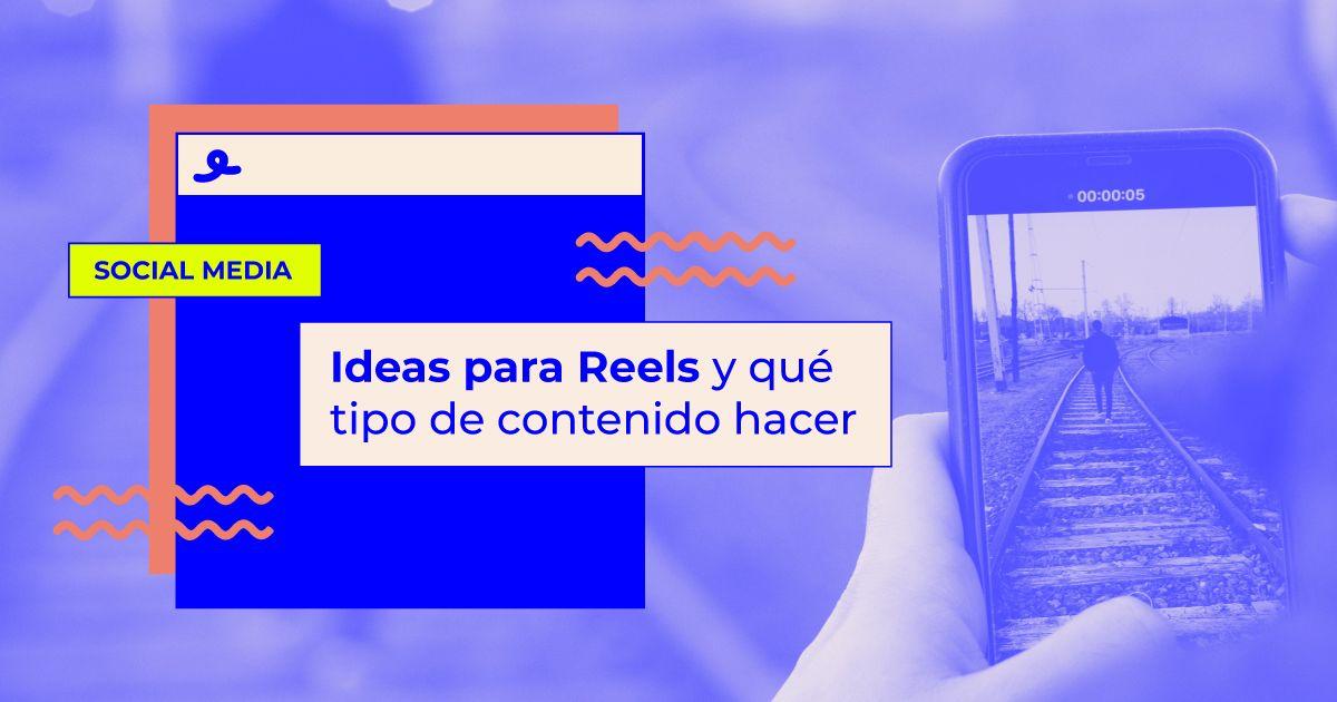 Ideas para reels de instagram