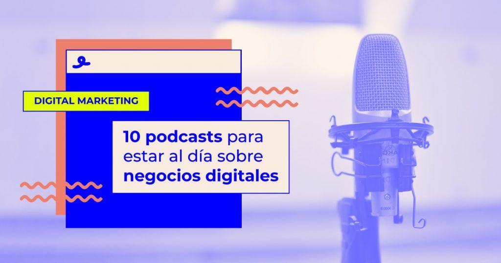 mejores podcasts negocios digitales