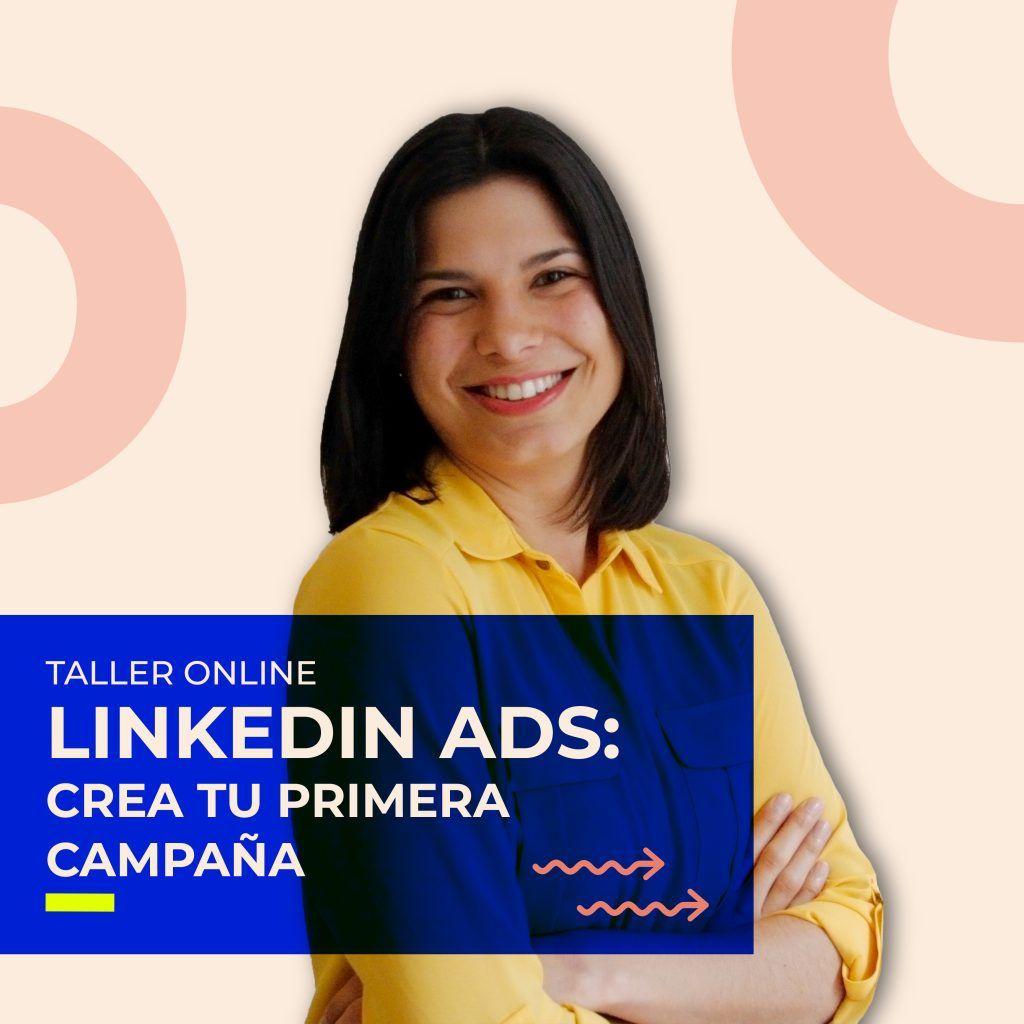 Taller de LinkedIn Ads Online [grabación]: crea tu primera campaña [Precio: 15€]