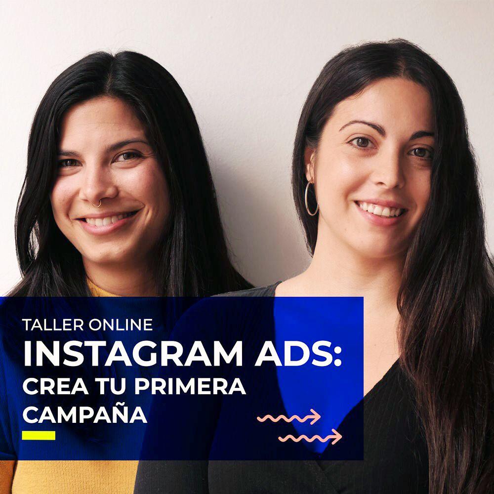 Taller Online – Instagram Ads: crea tu primera campaña [21 Abril – 18:00h]