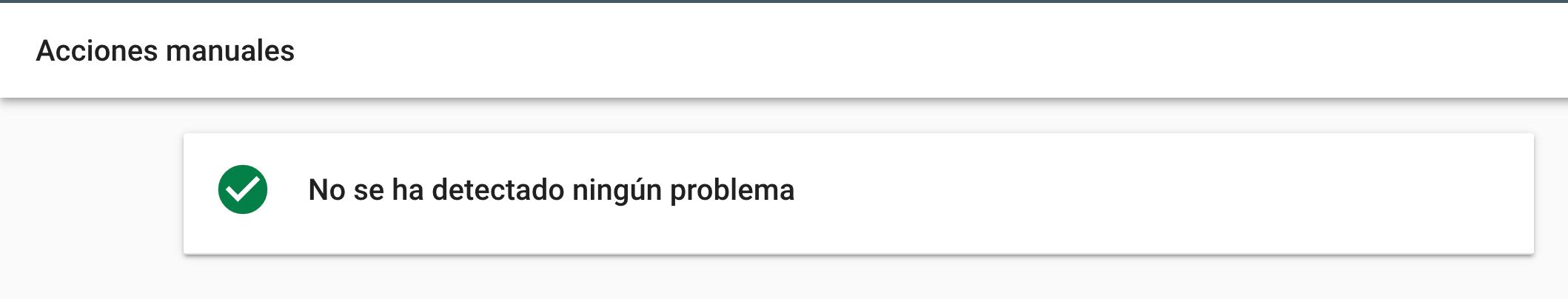 Google Search Console acciones manuales