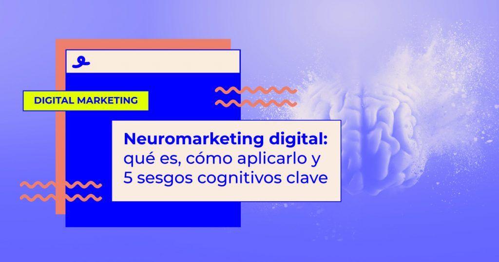 neuromarketing digital como aplicarlo