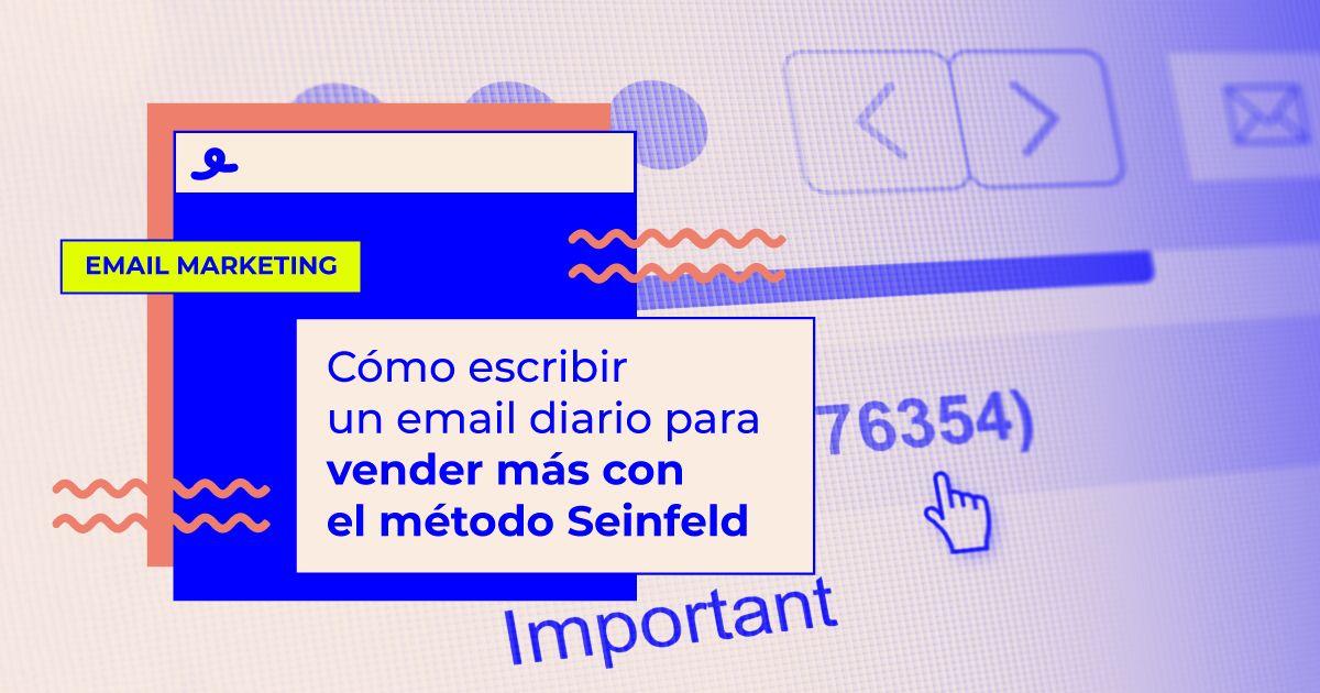 como escribir email diario con el metodo seinfeld