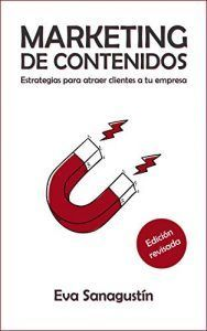Libro de Marketing Online: Marketing De Contenidos de Eva Sanagustín