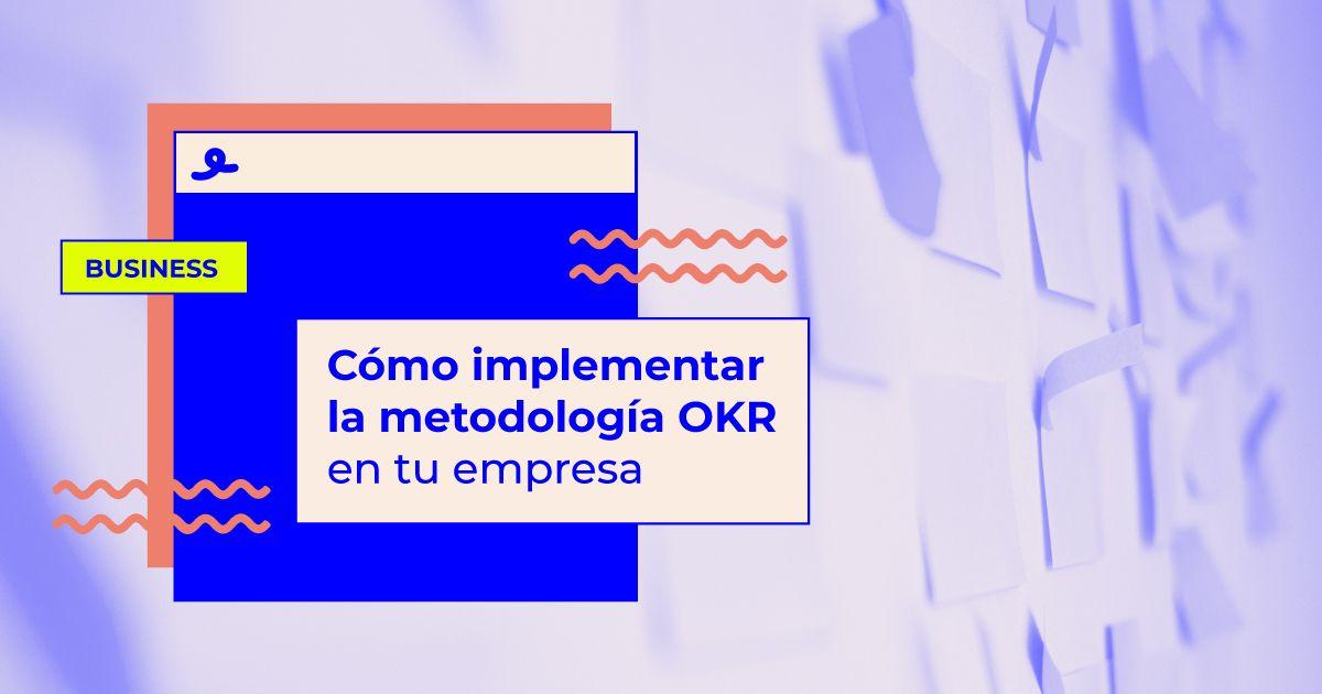 como implementar metodologia okr