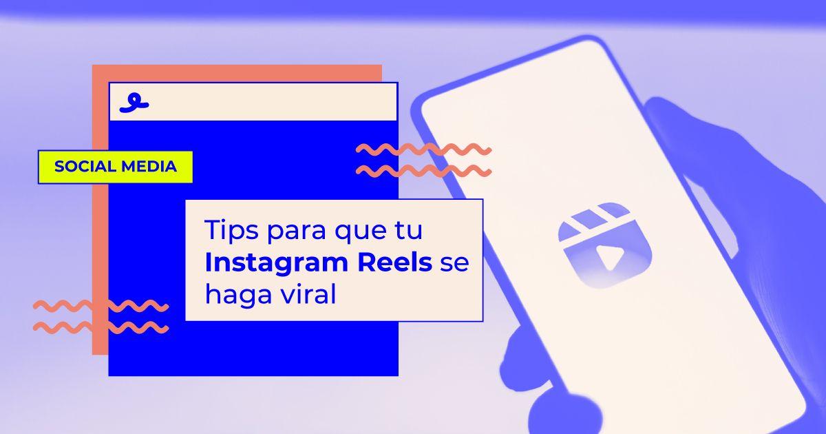 mejores Tips para viralizar tu Reels